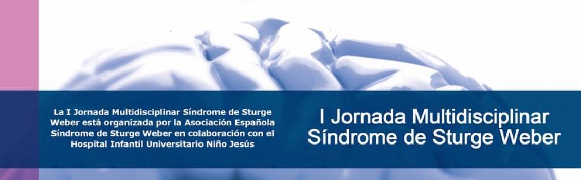 I Jornadas Multidisciplinares Síndrome de Sturge Weber